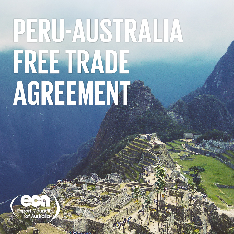Australia And Peru Sign Free Trade Agreement Pit